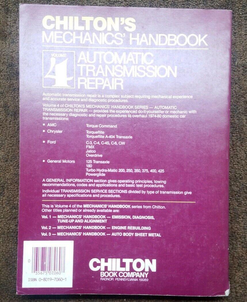 Chilton Mechanics Auto Transmission Repair Manual Volume 4