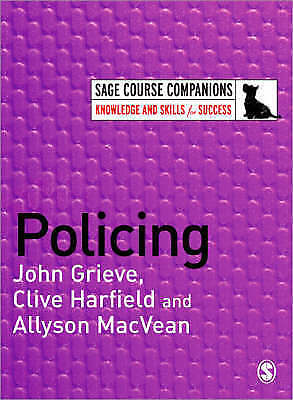 1 of 1 - Clive Harfield, Allyson MacVean, John Grieve, Policing (SAGE Course Companions s