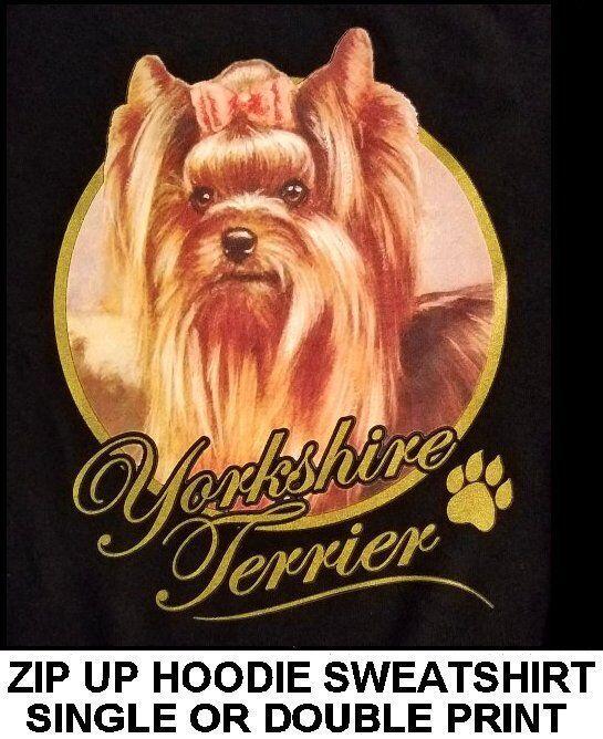 VERY CLASSY YORKSHIRE TERRIER DOG ART GOLD LETTERING ZIP HOODIE SWEATSHIRT 706