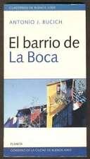 Antonio J Bucich Book El Barrio De La Boca 1998 Ed Planeta