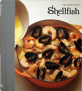 Shellfish-The-Good-Cook-Techniques-amp-Recipes-Series-by-Olney-Richard