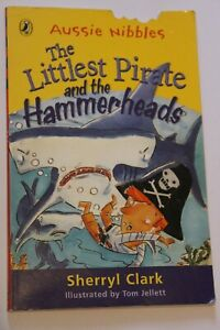 THE-LITTLEST-PIRATE-AND-THE-HAMMERHEADS-Aussie-Nibbles-Book-by-Sherryl-Clark