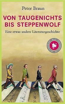 Von Taugenichts bis Steppenwolf: Eine etwas andere Liter...   Buch   Zustand gut