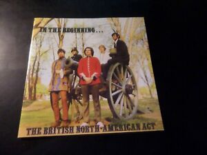 CD ALBUM - THE BRITISH NORTH AMERICAN ACT - IN THE BEGINNING