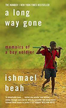 Long Way Gone: Memoirs of a Boy Soldier von Ishmael... | Buch | Zustand sehr gut