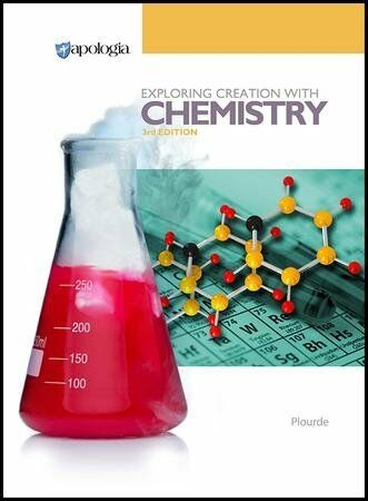 Apologia Exploring Creation With Chemistry 3rd Ed 2014