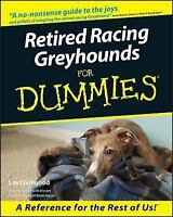 Retired Racing Greyhounds For Dummies, Livingood, Lee, Good Book