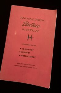 Vintage-Hamilton-Electric-Watch-36-page-care-amp-repair-booklet-First-Edition-1958
