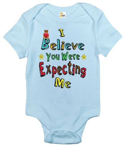 Baby Bodysuit I Believe You Were Expecting Me Baby Clothes for Infants