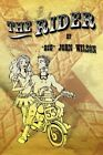 "The Rider 9781425993689 by ""big"" John Wilson Book"
