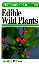 Peterson Field Guides: A Field Guide to Eastern Edible Wild Plants by Lee A. Peterson (1982, Paperback)