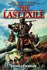 The Last Exile by Charles Durham (Paperback / softback, 1998)