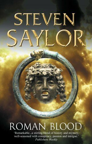 Roman Blood (Roma Sub Rosa) By Steven Saylor