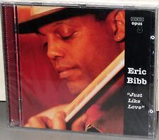 OPUS 3 CD 20002: Eric Bibb - Just Like Love - OOP Sweden 2001 Factory SEALED