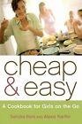 Cheap & Easy a Cookbook for Girls on The Go by Sandra Bark 9780743250542