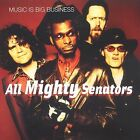 Music Is Big Business by All Mighty Senators (CD, Feb-2003, All Mighty Senators)
