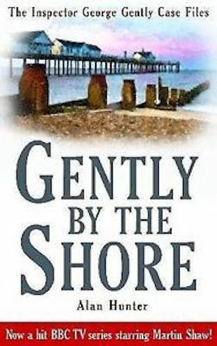 1 of 1 - ALAN HUNTER ___ GENTLY  BY THE SHORE ____ BRAND NEW ___ FREEPOST UK