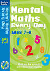 Mental Maths Every Day 7-8 by Andrew Brodie (Paperback, 2007)