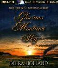 Glorious Montana Sky by Debra Holland (english) Mp3 CD Book