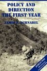 The U.S. Army and the Korean War: Policy and Direction - The First Year by James F Schnabel, Us Army Center of Military History (Hardback, 2012)