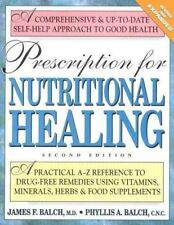 PRESCRIPTION FOR NUTRITIONAL HEALING - Drug-Free Remedies - Easy to Understand