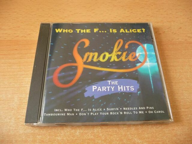 CD Smokie - The Party Hits - Who the F... is Alice? 14 Songs