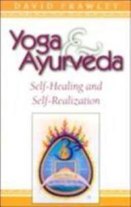 Yoga-amp-Ayurveda-Self-Healing-and-Self-Realization