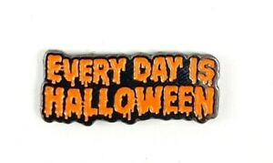 Every Day Is Halloween Enamel Pin - Nightmare Before Christmas Pin Horror Pin