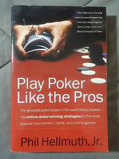 Play Poker Like the Pros Phil Hellmuth Paperback BOOK WSOP HOLDEM TEXAS