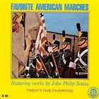 Favorite American Marches by John Philip Sousa (CD, Bescol)