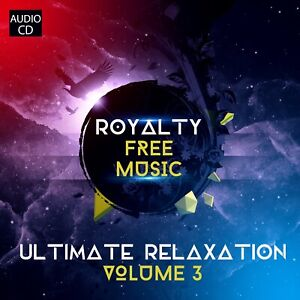 Ultimate-Relaxation-Vol-3-Lounge-Music-PPL-PRS-Licence-Free-CD-ROYALTY-FREE