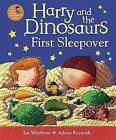 Harry and the Dinosaurs First Sleepover by Ian Whybrow (Paperback, 2011)