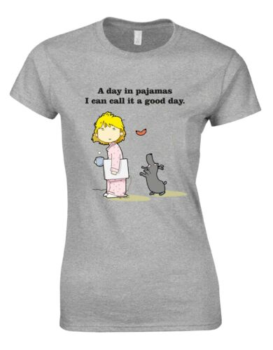 A day In Pijamas a Good Day Funny Lazy Quote Ladies Woman Tshirt Tee Top AJ94