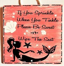 MERMAID Sprinkle Tinkle Bathroom Bath SIGN WALL PLAQUE Beach Tropical Decor