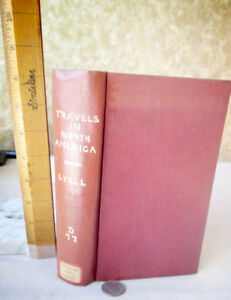 TRAVELS IN NORTH AMERICA IN YEARS 1841-1842,Charles Lyell,Illust