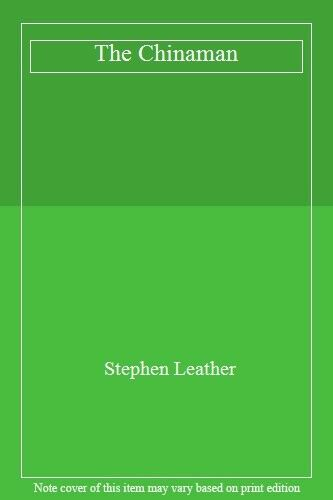 The Chinaman By Stephen Leather. 9780340559741