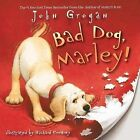 Bad Dog, Marley! by John Grogan (Paperback / softback, 2011)