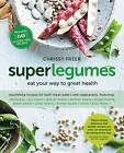 Superlegumes by Chrissy Freer (Paperback, 2015)