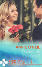 Doctor...to Duchess? by Annie O'Neil (Paperback, 2015)