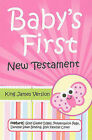 Baby's First New Testament-KJV by National Publishing Company (Leather / fine binding, 2010)