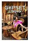 Gypset Living by Julia Chaplin (Hardback, 2014)