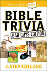 The Complete Book of Bible Trivia by J Stephen Lang (Paperback / softback)