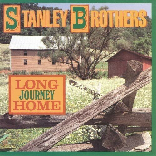 The Stanley Brothers - Long Journey Home [New CD]