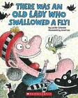 There Was an Old Lady Who Swallowed a Fly! by Lucille Colandro (Paperback / softback)