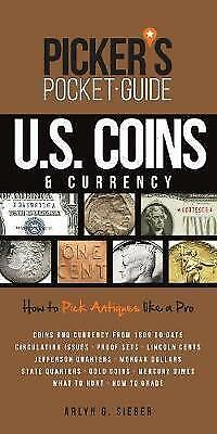 Picker's Pocket Guide U.S. Coins & Currency: How To Pick Antiques Like A Pro, Ne