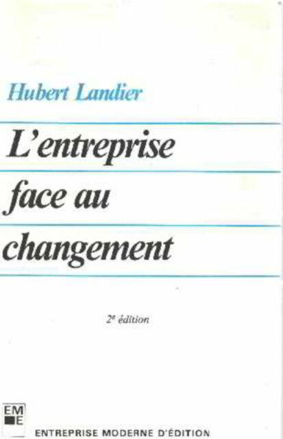 L'entreprise face au changement | Landier H | Etat correct