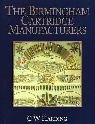 NEW Birmingham Cartridge Manufacturers CW Bill Harding shot gun collecting book
