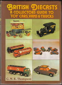 British-Diecasts-Collectors-Guide-Toy-Cars-Vans-Trucks-Dinky-Spoton-Corgi-Lesney