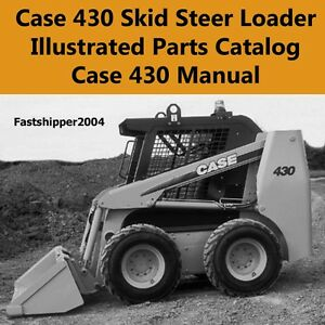 Case-430-Skid-Steer-Loader-Illustrated-Parts-Catalog-Parts-Manual-IPL-IPC-ON-CD