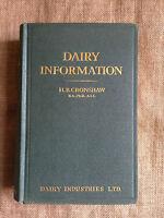 Dairy Information by H.B. Cronshaw. Cattle. Milk. Ice Cream. Whey. Casein. Cream